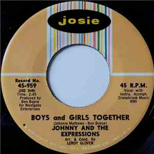 Johnny And The Expressions - Boys And Girls Together / Give Me One More Chance