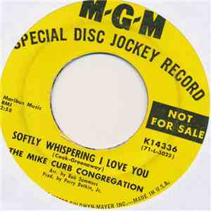 Mike Curb Congregation, The - Softly Whispering I Love You / Forty Days And ...