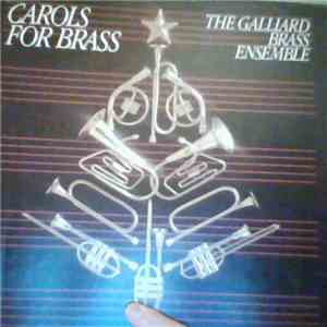 The Galliard Brass Ensemble - Carols For Brass