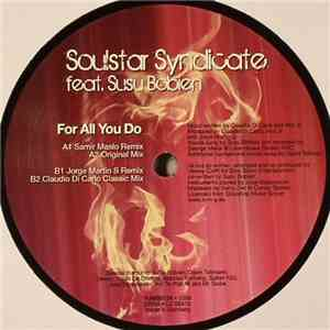 Soulstar Syndicate Featuring Susu Bobien - For All You Do