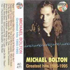 Michael Bolton - Greatest Hits 1985 - 1995