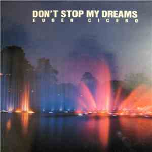 Eugen Cicero - Don't Stop My Dreams