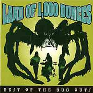 Various - Land Of 1,000 Dunces - Best Of The Bug Outs
