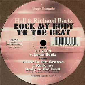 Hell & Richard Bartz - Rock My Body To The Beat