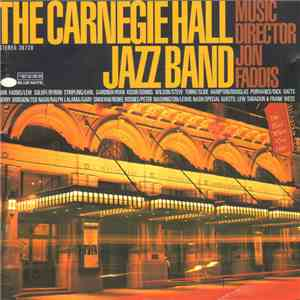 The Carnegie Hall Jazz Band - The Carnegie Hall Jazz Band / Music Director  ...