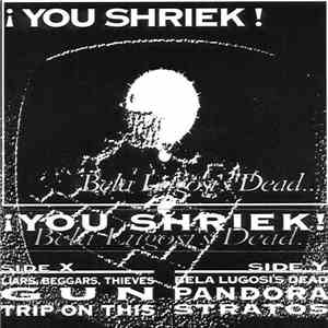 You Shriek - Bela Lugosi's Dead