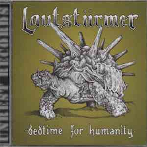 Lautstürmer - Bedtime For Humanity