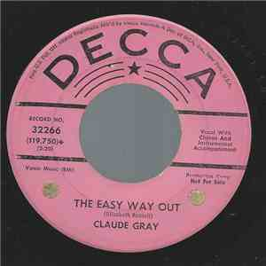 Claude Gray  - The Easy Way Out