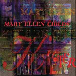 Mary Ellen Childs - Kilter