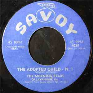 The Morning Stars Of Savannah - The Adopted Child