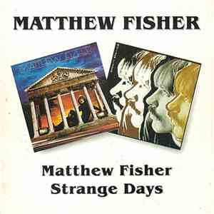 Matthew Fisher - Matthew Fisher / Strange Days