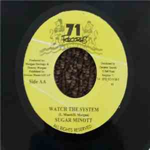 Denroy Morgan / Sugar Minott - Revelation Come To Pass / Watch The System