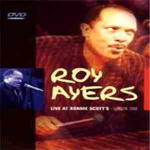 Roy Ayers - Live At Ronnie Scott's - London 1988
