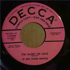 The Jerry Fielding Orchestra - The Glory Of Love / The Gypsy In My Soul