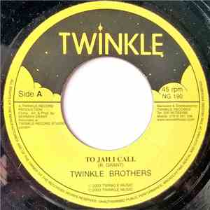 Twinkle Brothers - To Jah I Call