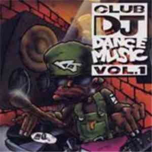 Various - Club DJ Dance Music Vol. 1