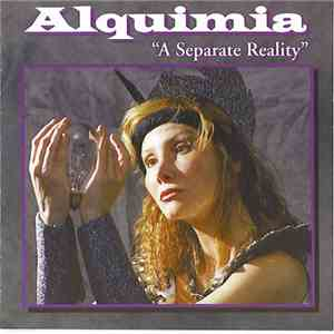 Alquimia - A Separate Reality
