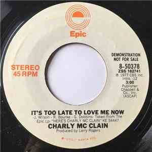 Charly McClain - It's Too Late To Love Me Now