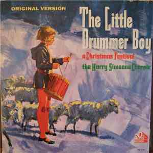 The Harry Simeone Chorale - The Little Drummer Boy: A Christmas Festival