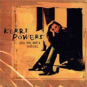 Kerri Powers - You, Me, And A Redhead