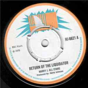 Harry J. All Stars - Return Of The Liquidator