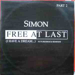 Simon - Free At Last (I Have A Dream...) (Part 2)