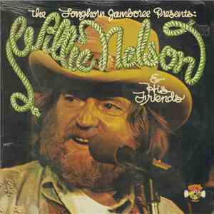 Willie Nelson - The Longhorn Jamboree Presents Willie Nelson & His Friends
