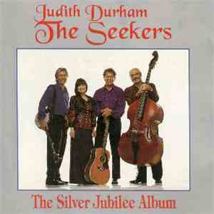 Judith Durham, The Seekers - The Silver Jubilee Album