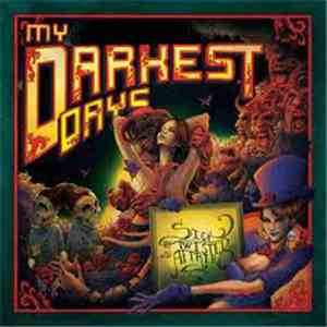 My Darkest Days - Sick And Twisted Affair