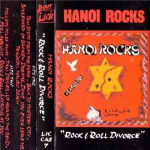 Hanoi Rocks - Rock & Roll Divorce