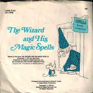Jack Kent  - The Wizard And His Magic Spells