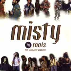 Misty In Roots - The John Peel Sessions
