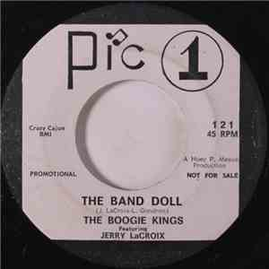 The Boogie Kings Featuring Jerry LaCroix - The Band Doll / She