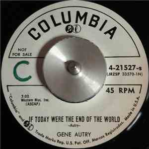 Gene Autry - If Today Were The End Of The World / God's In The Saddle (Righ ...
