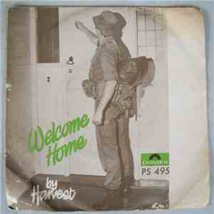 Harvest  - Welcome Home / You Left Me