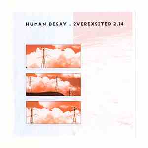 Human Decay - Overexcited 2.14