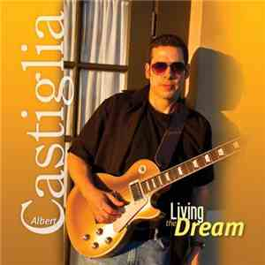 Albert Castiglia - Living The Dream