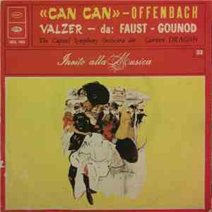 Offenbach, Gounod, The Capitol Symphony Orchestra Dir. : Carmen Dragon - Can Can / Valzer