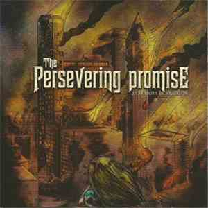 The Persevering Promise - An Illusion in Shambles