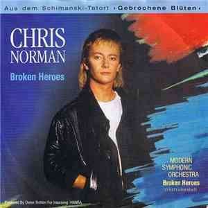 Chris Norman - Broken Heroes