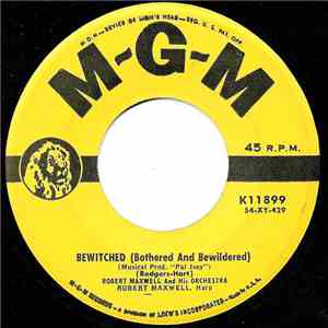 Robert Maxwell And His Orchestra - Bewitched (Bothered And Bewildered) / Pr ...