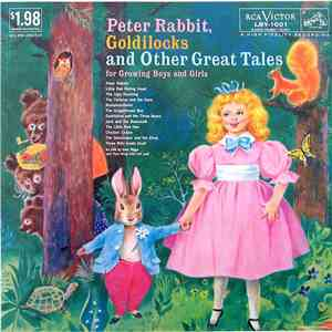 Norman Leyden, Paul Wing, Glenn Riggs - Peter Rabbit, Goldilocks And Other  ...