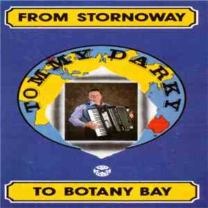 Tommy Darky - From Stornoway To Botany Bay