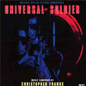 Christopher Franke - Universal Soldier (Original Motion Picture Soundtrack)