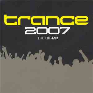 Various - Trance 2007 The Hit-Mix