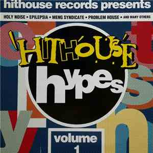 Various - Hithouse Hypes - Volume 1