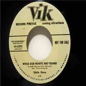 Eddie Dano - While Our Hearts Are Young / Hot Kisses