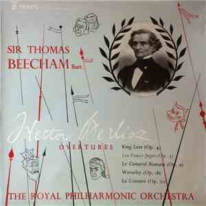 Sir Thomas Beecham Bart., Hector Berlioz, The Royal Philharmonic Orchestra  ...