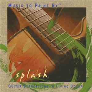 Phil Keaggy - Music To Paint By: Splash