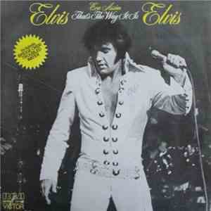 Elvis Presley - That's The Way It Is (Era Assim)